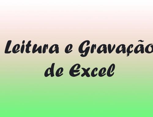Leitura e Gravação de arquivos Excel